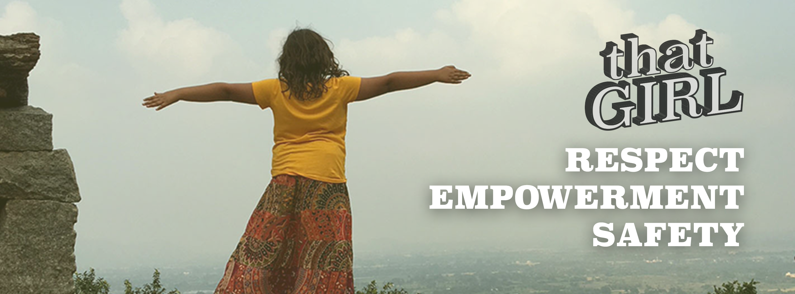 Girl stands on top of mountain, That Girl logo and the words RESPECT, EMPOWERMENT, and SAFETY